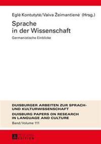 Sprache in Der Wissenschaft: Germanistische Einblicke