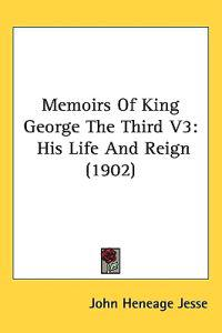 Memoirs of King George the Third
