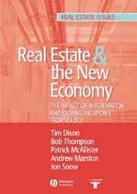 Real Estate and the New Economy: The Impact of Information and Communications Technology