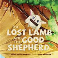 The Lost Lamb and the Good Shepherd