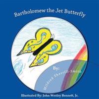 Bartholomew the Jet Butterfly