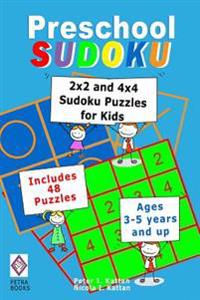 Preschool Sudoku: 2x2 and 4x4 Sudoku Puzzles for Kids