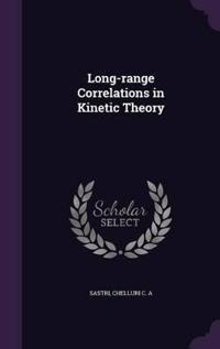 Long-Range Correlations in Kinetic Theory