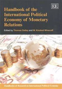 Handbook of the International Political Economy of Monetary Relations