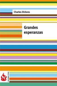 Grandes Esperanzas: (Low Cost). Edicion Limitada