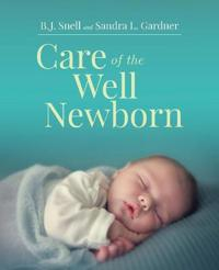 Care of the Well Newborn