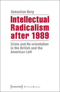 Intellectual Radicalism After 1989