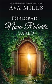 Förlorad i Nora Roberts värld