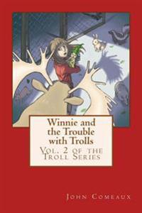 Winnie and the Trouble with Trolls