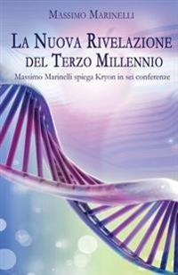 La Nuova Rivelazione del Terzo Millennio: Massimo Marinelli Spiega Kryon in SEI Conferenze