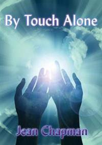 By Touch Alone