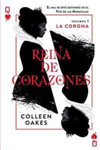 Reina de Corazones: La Corona