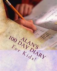 Alan's 100 Day Diary