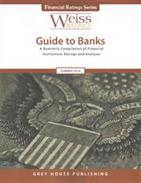 Weiss Ratings Guide to Banks, Summer 2016