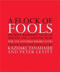 A Flock of Fools