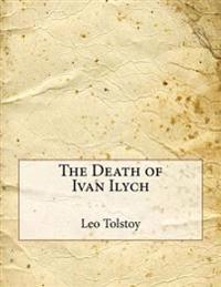 the death of ivan ilych Complete summary of leo tolstoy's the death of ivan ilyich enotes plot summaries cover all the significant action of the death of ivan ilyich.