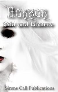 Horror: Odd & Bizarre