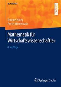 Mathematik F�r Wirtschaftswissenschaftler