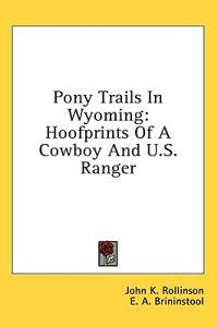 Pony Trails in Wyoming