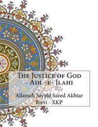 The Justice of God - Adl -E- Ilahi