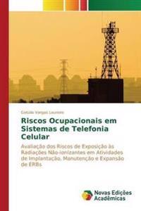 Riscos Ocupacionais Em Sistemas de Telefonia Celular
