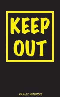 Keep Out!: Password Journal