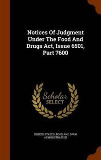 Notices of Judgment Under the Food and Drugs ACT, Issue 6501, Part 7600