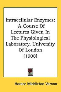 Intracellular Enzymes