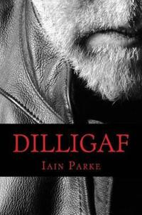 Dilligaf: A Life in Chapters