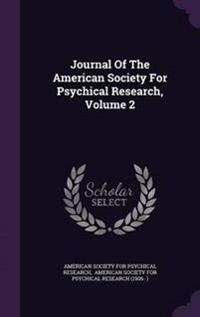 Journal of the American Society for Psychical Research, Volume 2