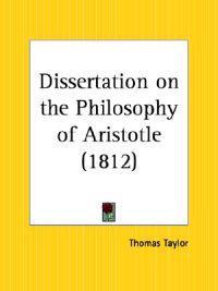 Dissertation on the Philosophy of Aristotle 1812