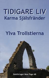 Tidigare liv Karma Själsfränder