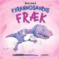 Fyrannosaurus Fræk