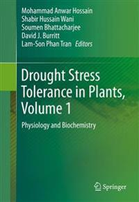 Drought Stress Tolerance in Plants