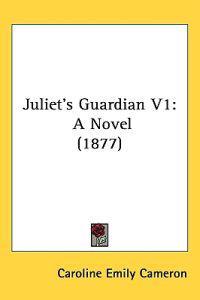 Juliet's Guardian