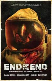The End of the End: An Omnibus of Post-Apocalyptic Fiction