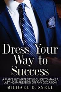 Dress Your Way to Success