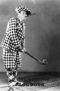 My Golfing Log Book: Gray Man Golfing, 6 X 9, Track 100 Games of Golf