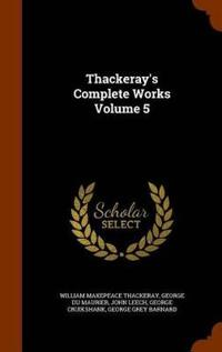 Thackeray's Complete Works Volume 5