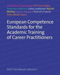 European Competence Standards for the Academic Training of Career Practitioners: Nice Handbook
