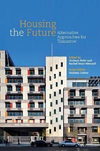 Housing the Future