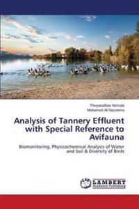 Analysis of Tannery Effluent with Special Reference to Avifauna