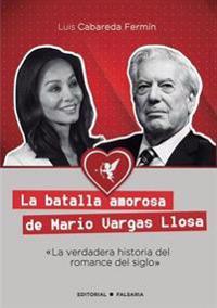 La Batalla Amorosa De Mario Vargas Llosa