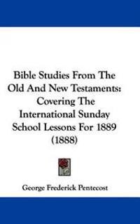 Bible Studies from the Old and New Testaments