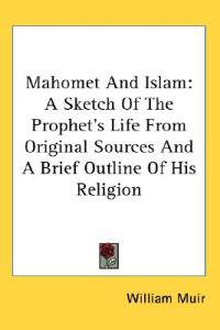 Mahomet and Islam