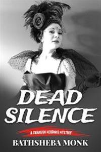 Dead Silence: A Swanson Herbinko Mystery in Paris