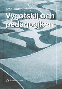 Vygotskij och pedagogiken