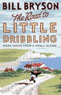 Road to little dribbling - more notes from a small island