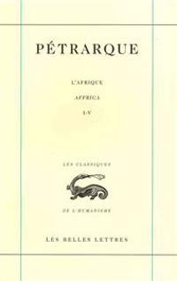 Petrarque, Oeuvres: L'Afrique