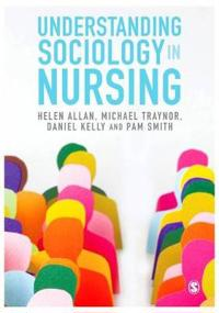Understanding Sociology in Nursing